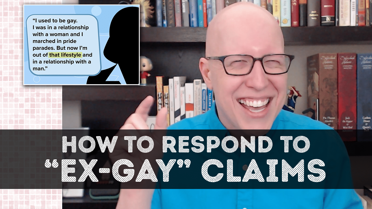 How to respond to ex-gay claims