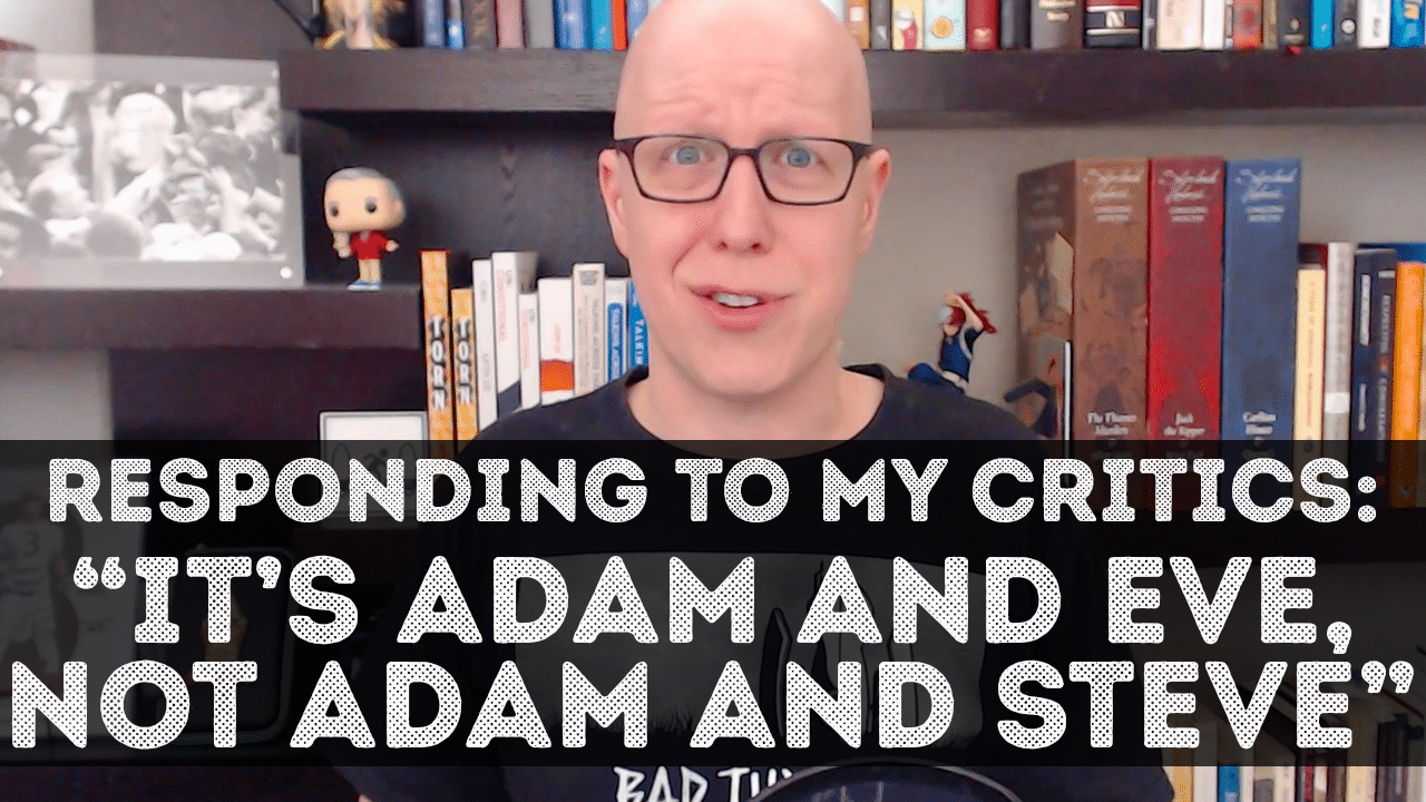 "Responding to ""It's Adam and Eve, not Adam and Steve"""