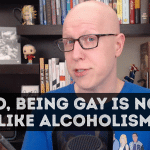 My response to a tweet about comparing homosexuality to alcoholism.